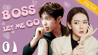 [Eng Sub] Boss Let Me Go EP01   President please fall in love with me【2020 Chinese drama eng sub】