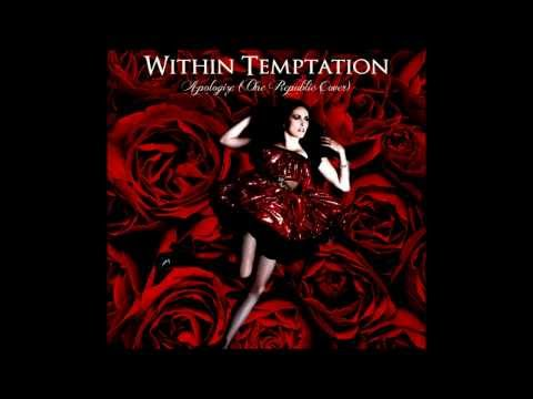 Baixar Within Temptation - Apologize (One Republic Cover)