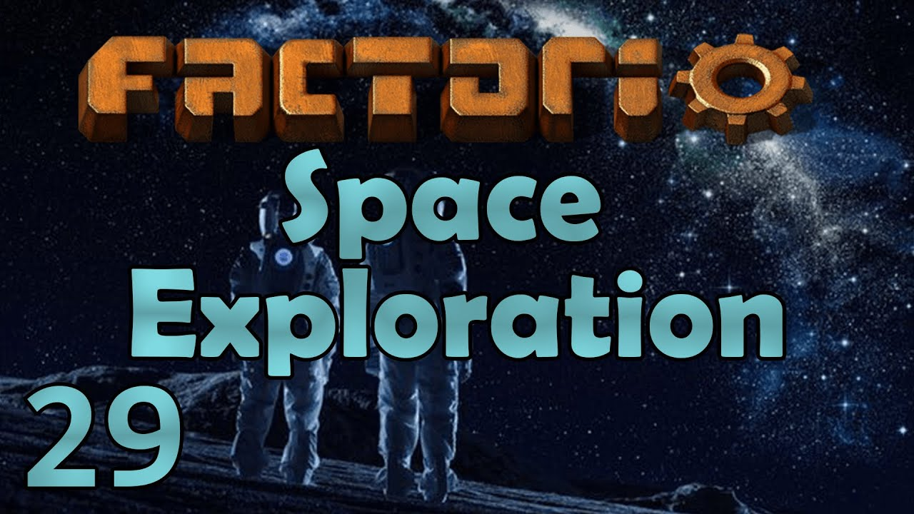 Modded Factorio 0 17 - Space Exploration - Season 3 Ep 29 - ROCKET FUEL!