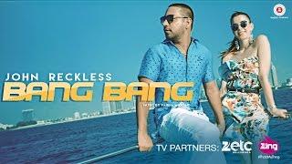 Bang Bang – JR John Reckless Video HD