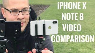 iPhone X vs Note 8 Video Comparison!