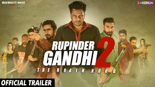 Rupinder Gandhi 2 The Robinhood 2017 Movie Trailer