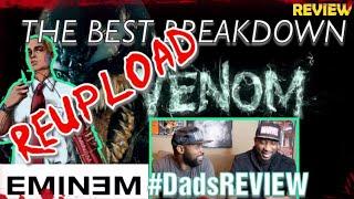DADS REVIEW | VENOM MUSIC VIDEO (REUPLOAD) x EMINEM | IS SLIM SHADY VENOM ?? | REVIEW
