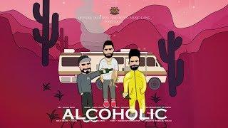 Alcoholic – Sonu Kambo
