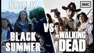 The Walking Dead vs Black Summer!
