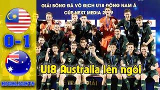 HIGHLIGHT Chung kết U18 Đông Nam Á (AFF U18 Cup 2019) | U18 Malaysia 0-1 U18 Australia