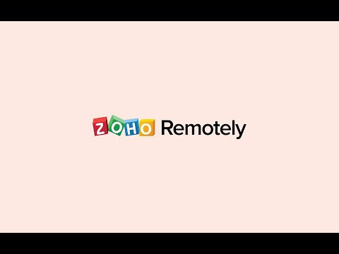 video Zoho Remotely – Work from home is so easy!
