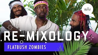 Flatbush Zombies Recreate Tupac's Favorite Drink   Re-Mixology