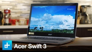 Acer Swift 3 - Hands On Review