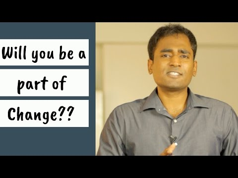 Will you be a part of change??