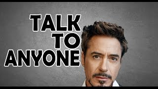 HOW TO TALK TO ANYONE   LIKE IRON MAN