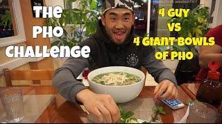 The Pho Challenge | 4 Men vs. 4 Giant Bowls of Pho