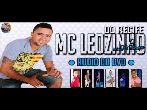 Baixar MC LEOZINHO DO RECIFE - AUDIO DO DVD NO ESQUENTA - [ 17-08-13 ]