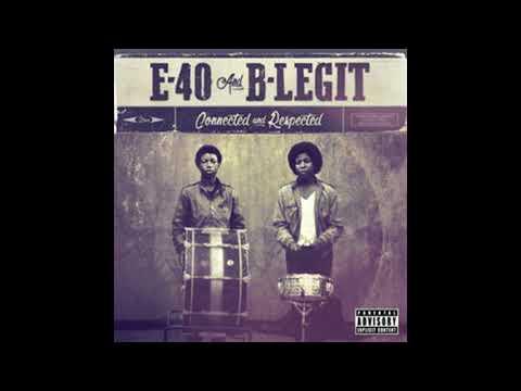 E-40 & B-Legit - Get It On My Own (feat. Ocky) - 2018