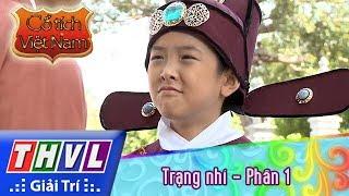 THVL | Cổ tích Việt Nam: Trạng nhí (Phần 1)