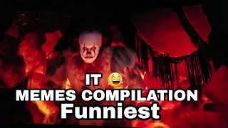 NEW IT MEMES COMPILATION - FUNNY PENNYWISE DANCING MEMES COMPILATION