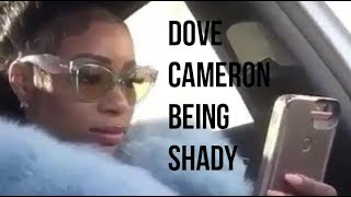 Dove Cameron Being Shady
