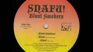 Snafu! - Blunt Smokers
