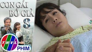 THVL | Con gái bố già - Tập 8[3]: Kim Cương tỉnh lại khiến cho ông Thiết rất vui mừng