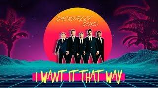 80s Remix: Backstreet Boys - I Want It That Way