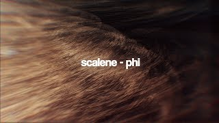 Scalene - phi (LyricVideo)