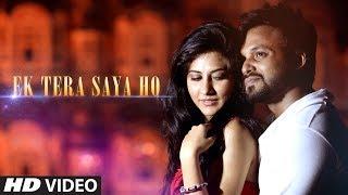 Ek Tera Saya Ho – Sam & Faraz