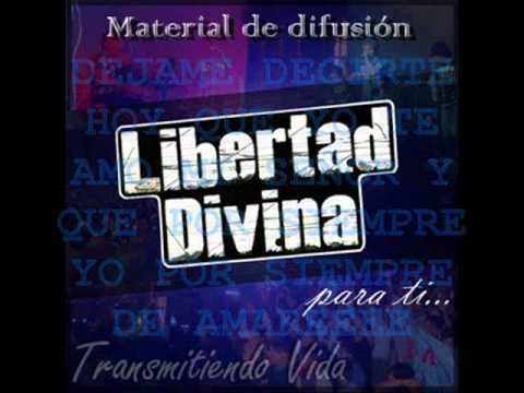 ♫ ♪Libertad Divina♫ ♪ mix ♫ 2011 (agosto)