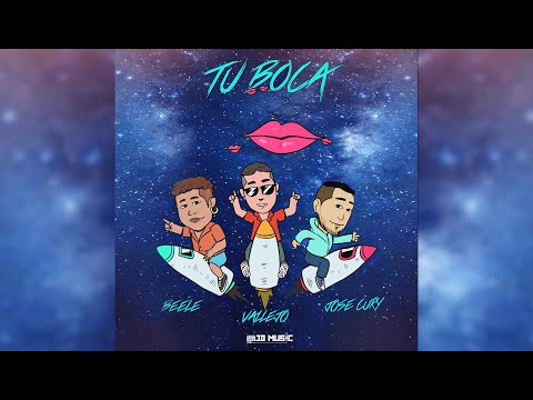 Tu Boca - Beéle ft. José Cury, Vallejo, Jd Music