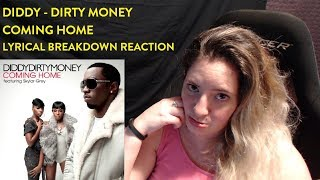 Diddy - Dirty Money - Coming Home - Lyrical Breakdown Reaction