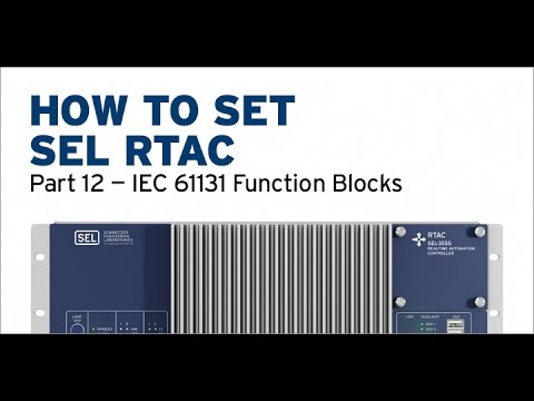 SEL RTAC — IEC 61131 Function Blocks