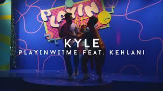 KYLE feat. Kehlani - Playinwitme (Teaser)