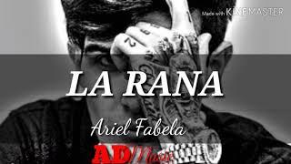 Ariel Favela - La Rana | Corridos 2019 (Lyric/Letra)