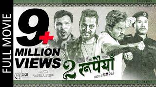 Dui Rupaiyan - New Nepali Full Movie 2019/2076 | Nischal Basnet, Asif Shah, Buddhi Tamang & Menuka