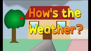 How's the Weather? | Kids Weather Song | English Learning Songs