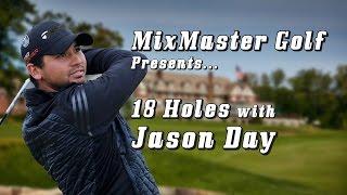 Jason Day - 18 Holes PGA - Mixmaster Golf