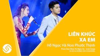 Hồ Ngọc Hà Noo Phước Thịnh - Liên Khúc Xa Em - Đêm Nhạc Love Songs   Đông Đô Channel