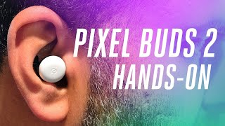 Pixel Buds 2 hands-on