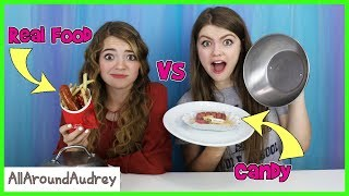 Real Food Vs Candy Switch Up Challenge/ AllAroundAudrey