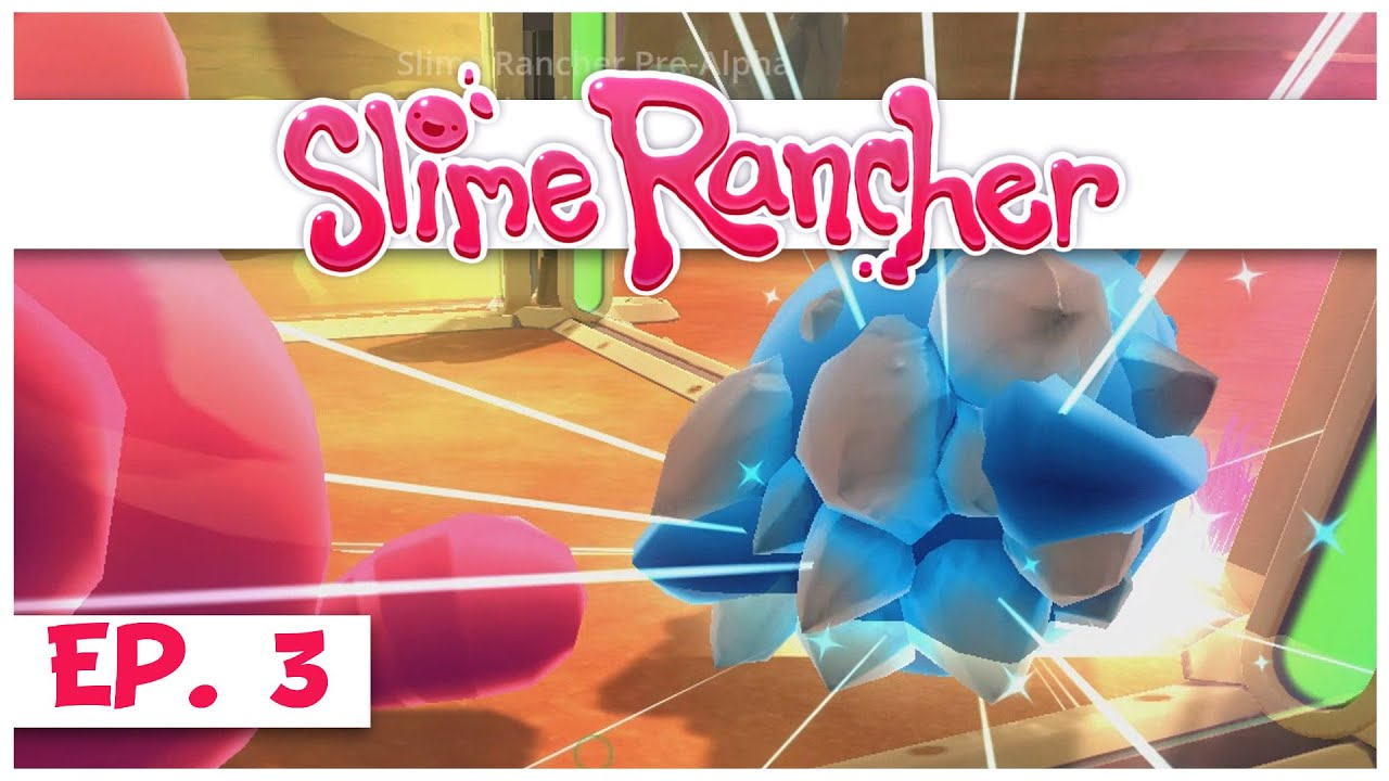 Slime Rancher - Ep  3 - Searching for New Slime! - Gameplay Let's Play -  Pre-Alpha