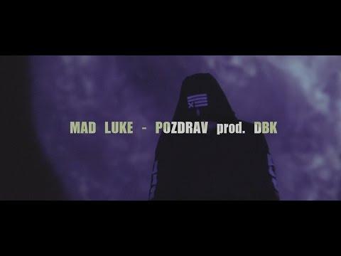 [MAD LUKE - POZDRAV prod. DBK]