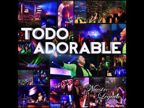ALABANZAS TODO ADORABLE - MINISTERIOS EBENEZER HONDURAS (2013)