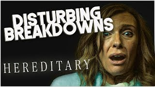Hereditary (2018) | DISTURBING BREAKDOWN