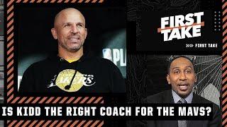 Stephen A. supports Jason Kidd being the Mavericks' head coach   First Take
