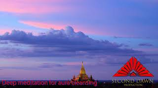 Deep Meditation for Aura Purity Healing - Sound Therapy ~Infinite Love