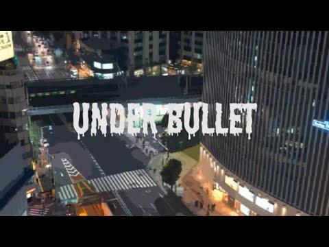 K一郎[Under Bullet] Lyric Video