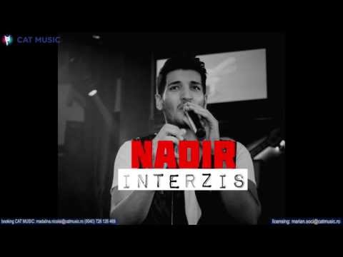 Nadir - Interzis (Official Single)