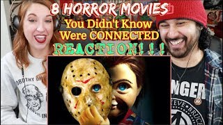 8 HORROR MOVIES You Didn't Know Were CONNECTED - REACTION!!!