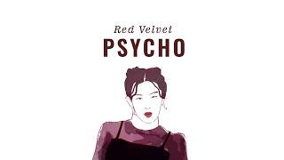 Red Velvet - Psycho (Animation)