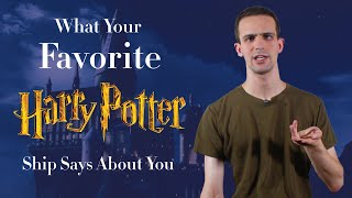 What Your Favorite Harry Potter Ship Says About You