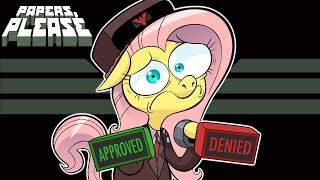 Fluttershy plays Papers Please 🍉  | GLORY TO EQUESTRIA